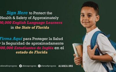 Protect the Health & Safety of Approximately 300,000 English Language Learners in Florida
